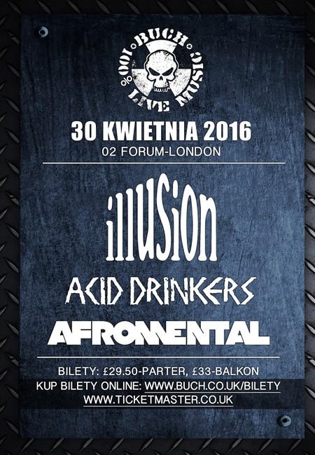 Afromental, Acid Drinkers, Illusion w Londynie