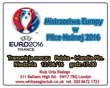 Transmisja meczu Polska-Irlandia Północna EURO 2016