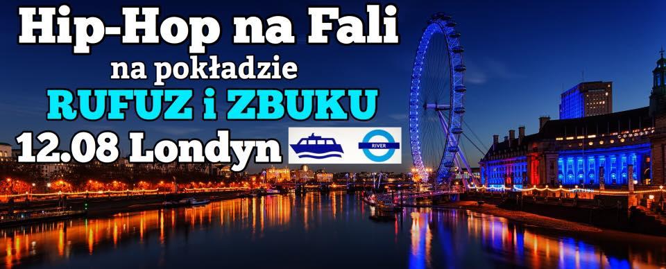 Rufuz i Zbuku w Londynie - Hip-Hop na Fali