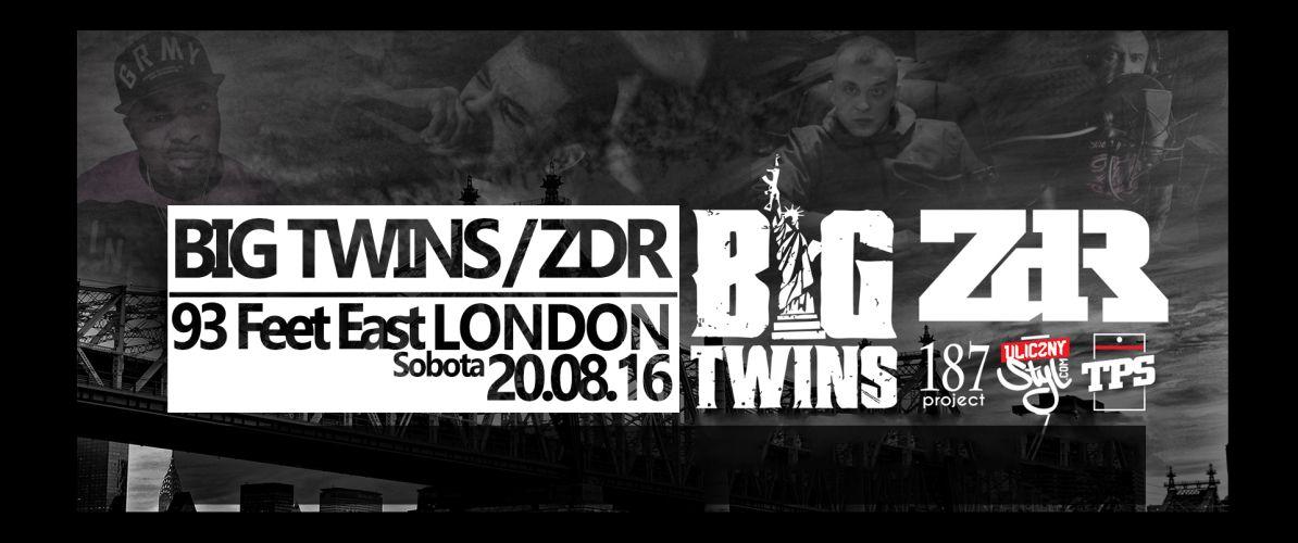 Big Twins / ZDR w Londynie
