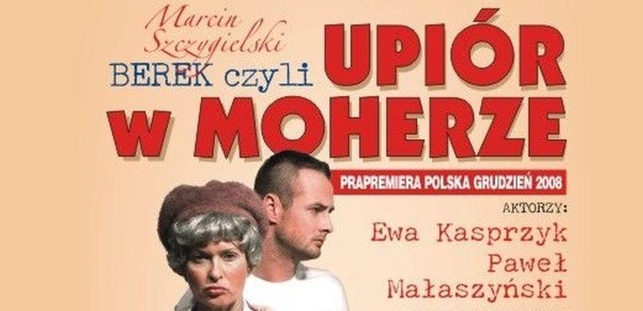Spektakl 'Berek, czyli Upiór w Moherze' w Londynie