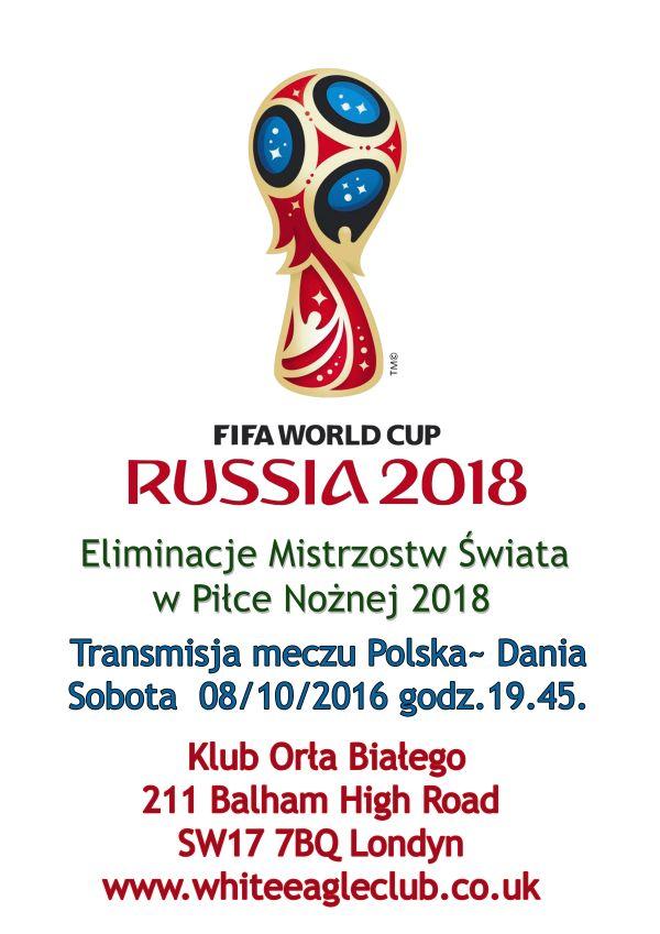 Polska vs Dania - Eliminacje Mistrzostw Świata w Piłce Nożnej 2018