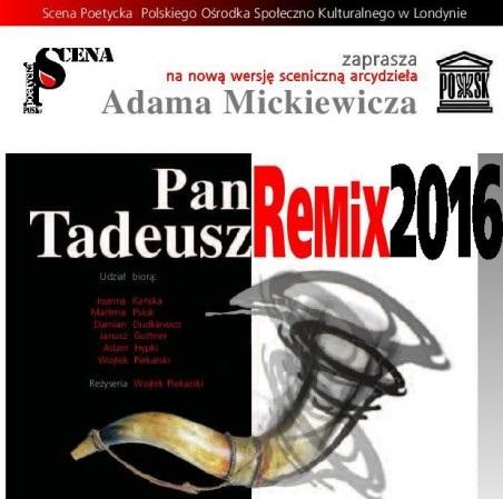 Pan Tadeusz Remix 2017 w Londynie