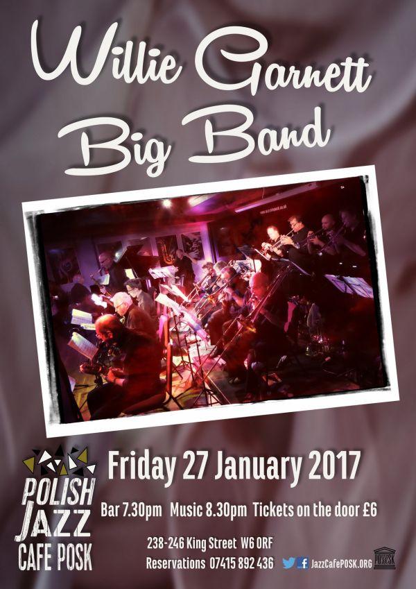 Willie Garnett Big Band w Londynie