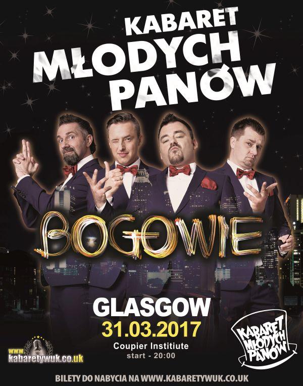 Kabaret Młodych Panów w Glasgow