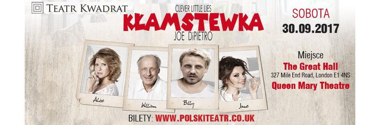 Spektakl 'Kłamstewka' w Londynie