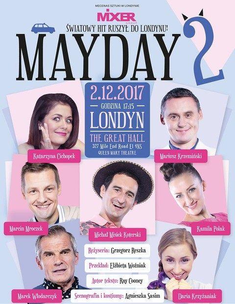 Spektakl 'MayDay 2' w Londynie
